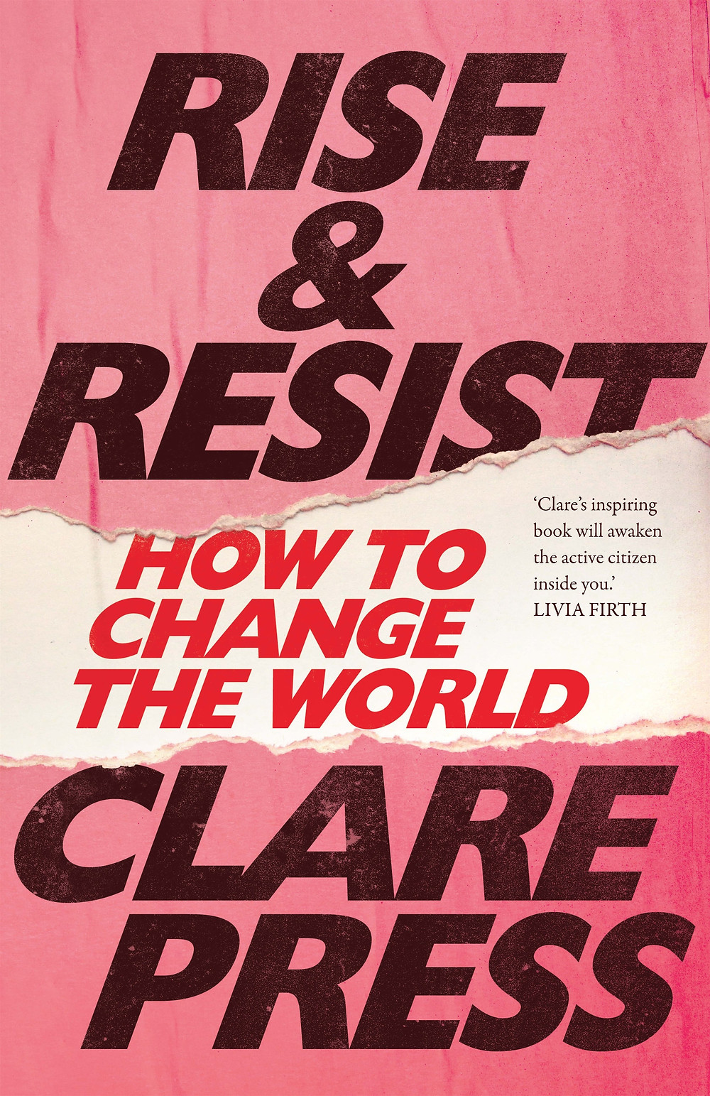Clare Press  Rise & Resist, How to change the world book