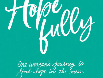 Hope Fully: a Guest Post/New Book Release