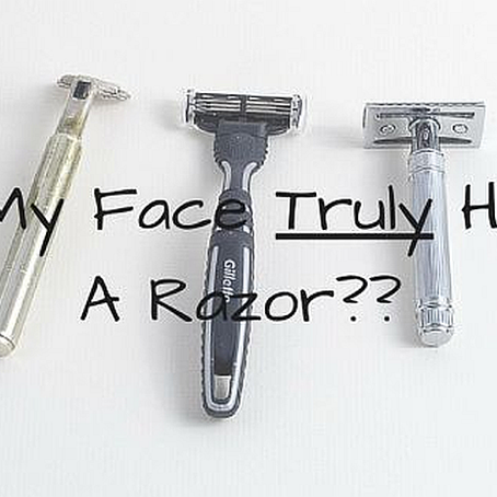Can My Face Truly Handle A Razor?