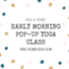 Early Morning Pop-Up Yoga Class.png