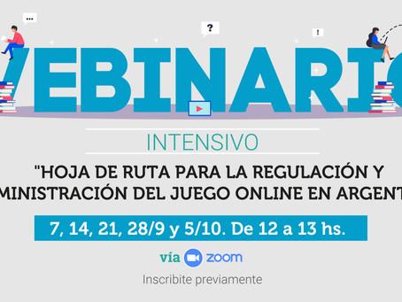 """Webinario Intensivo """"Hoja de Ruta para la regulación y administración del juego online en Argentina"""""""