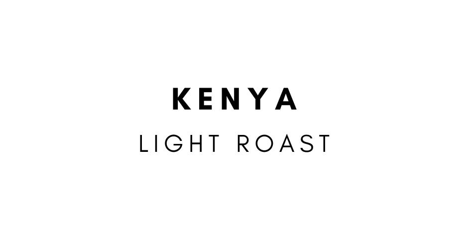 Kenya- AA Mwithu Light Roast
