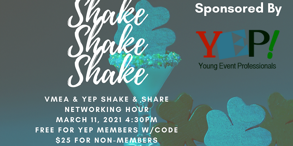 YEP & VMEA Virtual Shake & Share - March  2021 (Free for YEP Members with Code at Checkout)