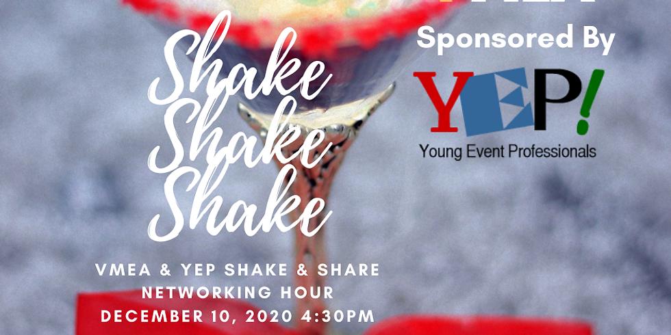 YEP & VMEA Virtual Shake & Share - December