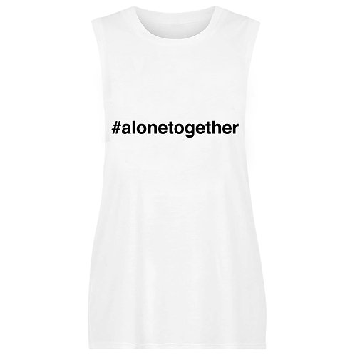 #alonetogether  (Women)