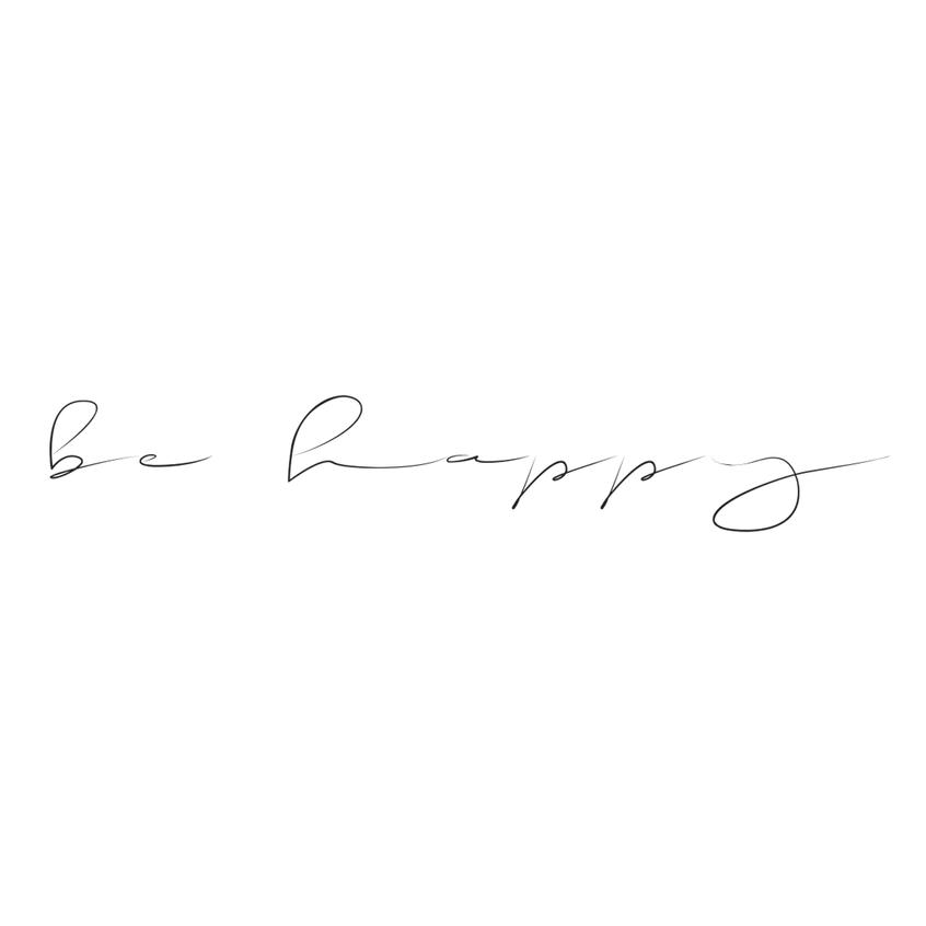 Be Happy (White)