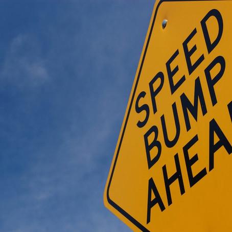 Speed Bumps & Headlines