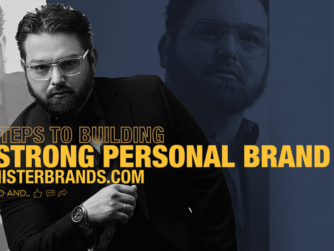 7 Steps to Building A Strong Personal Brand