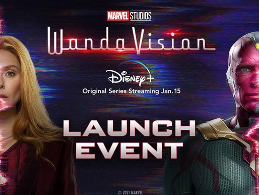 WANDA VISION launch tomorrow with 2 new episodes - Final Launch EVENT