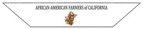 African American Farmers of CA