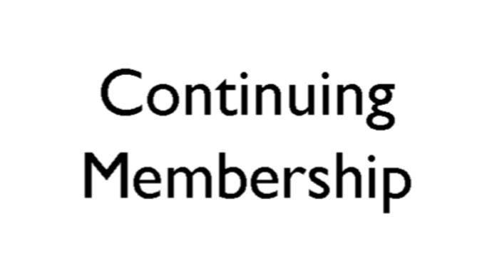 Continuing Membership