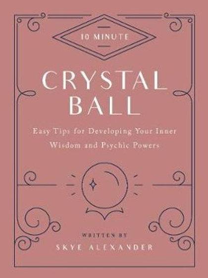 10 min Crystal Ball