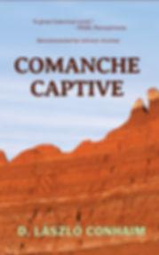 Comanche Captive by D. Laszlo Conhaim