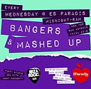 Bangers & Mashed UP Es Paradis Ibiza Ibizanightlife.com