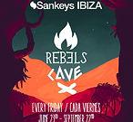 Rebels Cave Sankeys club Ibiza ibizanightlife.com
