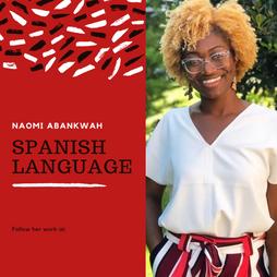 Naomi Abankwah: Spanish Culture