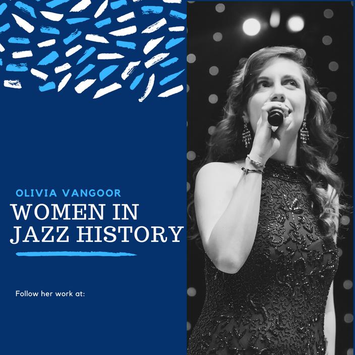 Olivia Vangoor: Women in Jazz History