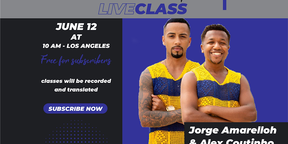 LiveClass with Jorge Amarelloh and Alex Coutinho (ISC Subscription)