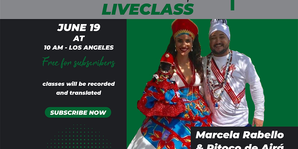 LiveClass with Marcela Rabello and Pitoco de Airá (ISC Subscription)