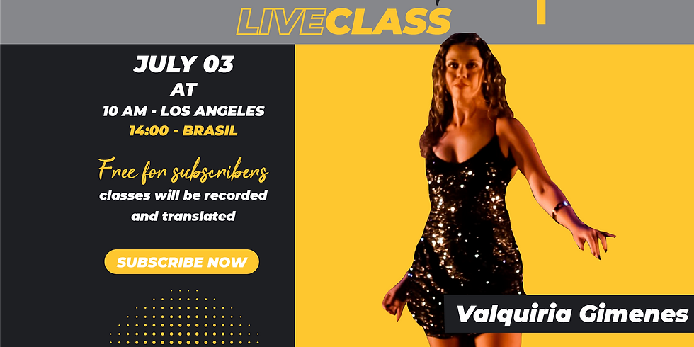 LiveClass with Valquiria Gimenes