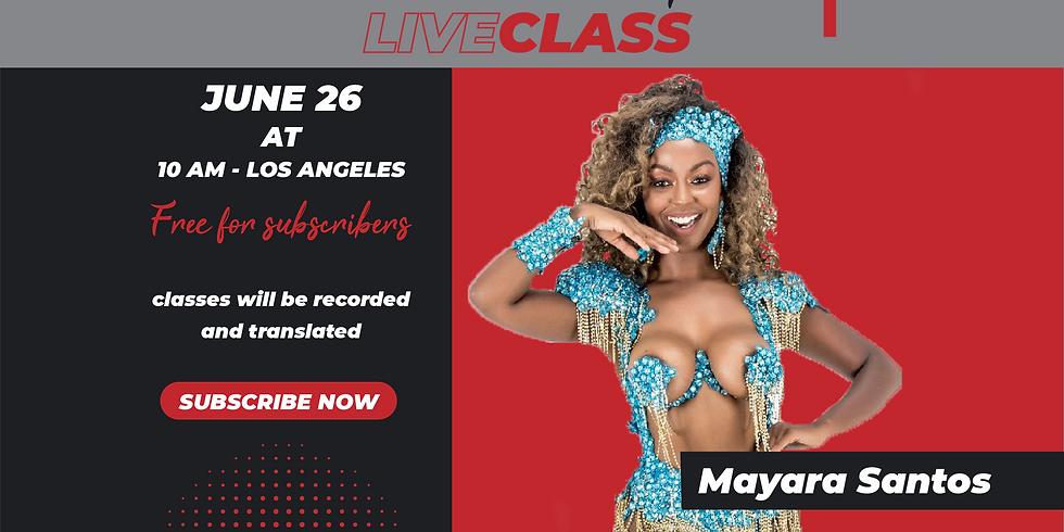 LiveClass with Mayara Santos (ISC Subscription)