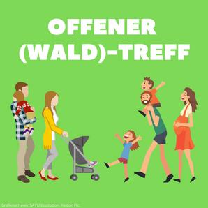 Offener (Wald)-Treff