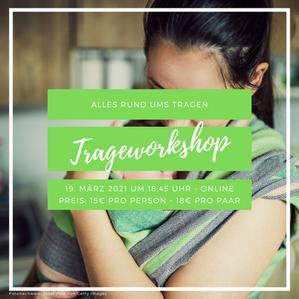 Online-Trageworkshop