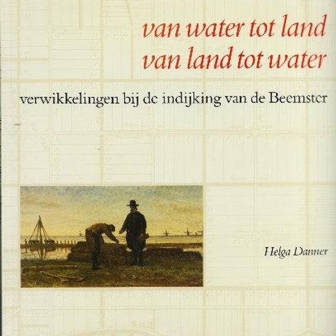 Van water tot land van land tot water / H. Danner