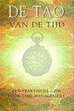 De Tao van de tijd / D. Hunt & P. Hait