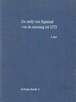 De Abdij van Egmond / J. Hof