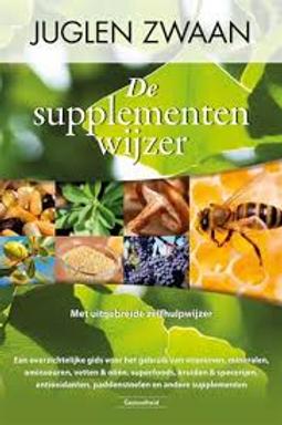 De supplementen wijzer / J. Zwaan