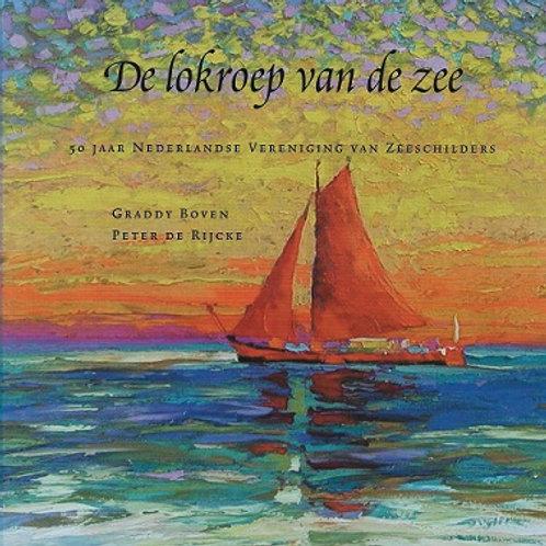 De lokroep van dce zee / G. Boven & P. de Rijcke