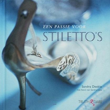 Een passie voor stiletto s / S. Deeble