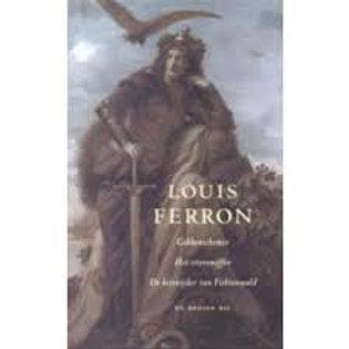 Gekkenschemer ; Het stierenoffer ; De keisnijder van Fichtenwald / L. Ferron
