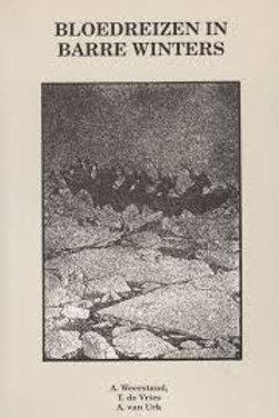 Bloedreizen in barre winters / A. Weerstand