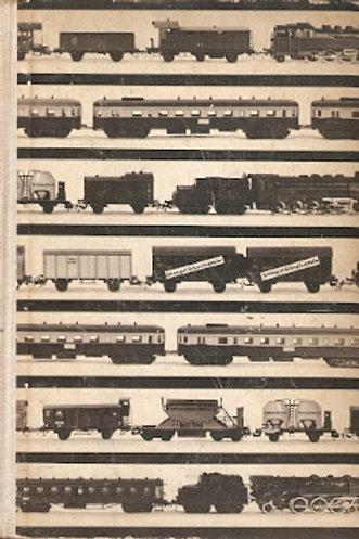 Kleine Eisenbahn ganz gross. / G. Trost