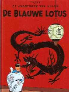 De avonturen van Kuifje - De blauwe lotus / Herge