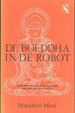 De Boeddha in de robot / M. Mori