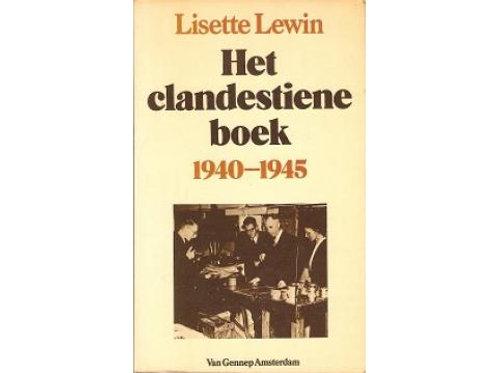 Het clandestiene boek 1940-1945./ L. Lewin