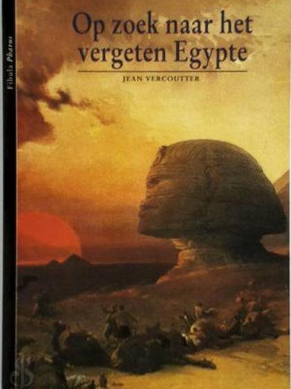 Op zoek naar het vergeten Egypte / J. Vercoutter