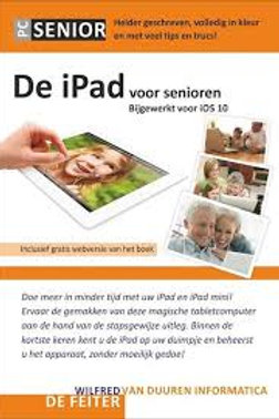 De iPad voor senioren / W. de Feiter