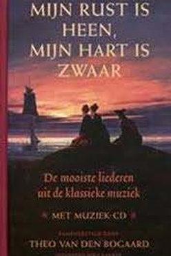 Mijn hart is heen, mijn hart is zwaar / T. van der Bogaard