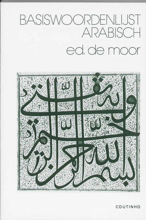 Basiswoordenlijst Arabisch / E. de Moor