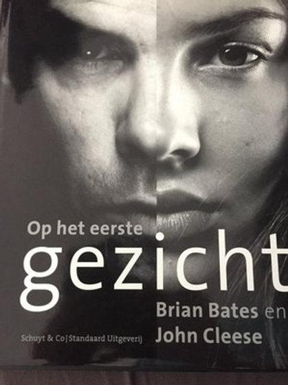Op het eerste gezicht / B. Bates & J. Cleese
