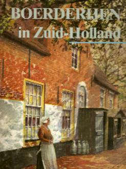 Boerderijen in Zuid-Holland