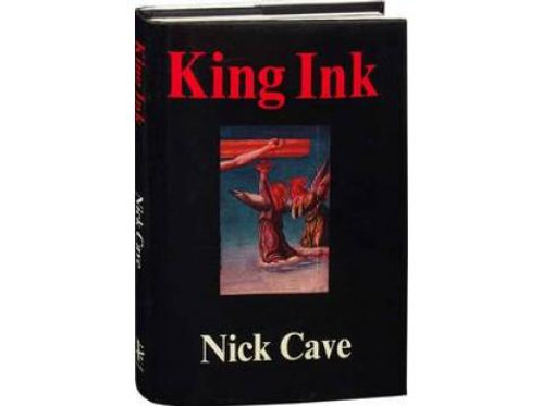 King Ink / N. Cave