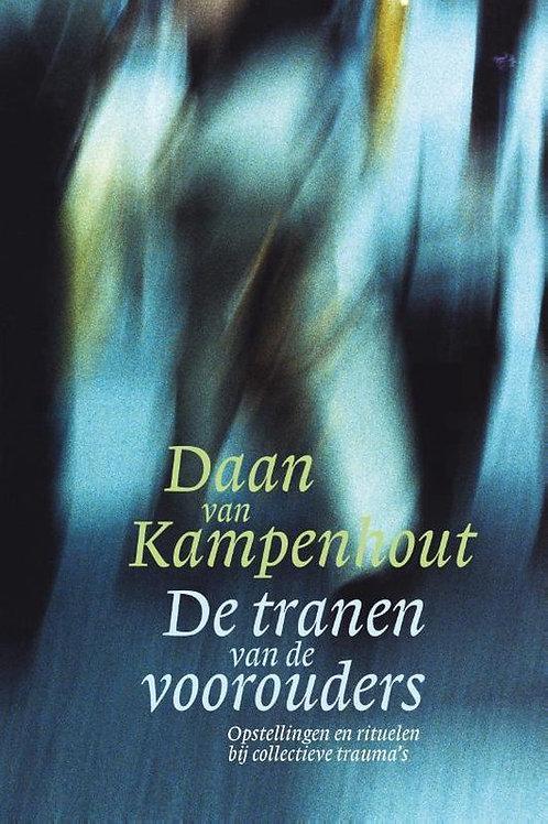 De tranen van de voorouders / D. van Kampenhout
