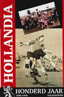Hollandia -85 jaar Volharding / W. Vingerhoed