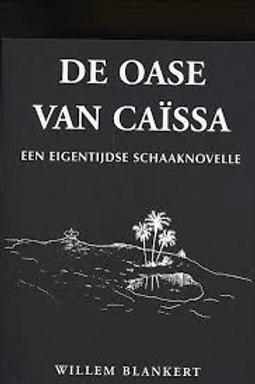 De Oase van Caissa / W. Blankert