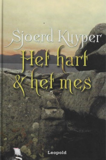 Het hart & het mes / Sjoerd Kuyper